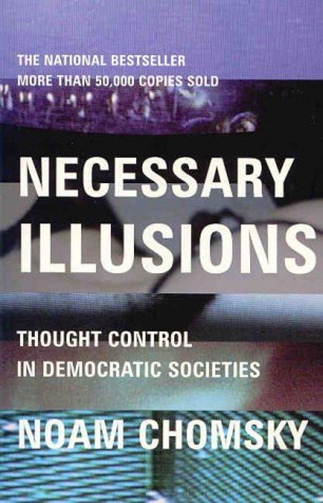 3. Lüzumlu İllüzyonlar- Demokratik Toplumlarda Düşünce Kontrolü