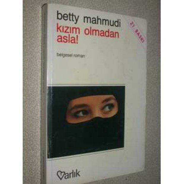 Betty Mahmudi - Kızım Olmadan Asla!