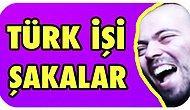 Yılların Eskitemediği Türk İşi 17 Şaka
