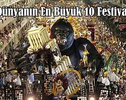 Dünyanın En Büyük 10 Festivali