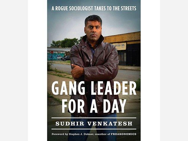 8. 'GANG LEADER FOR A DAY'