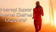 Hangi Spor Sana Daha Uygun?