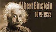 Albert Einstein Hakkında 10 İlginç Ama Gerçek Bilgi!
