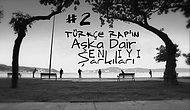 Türkçe Rap'in Aşka Dair En İyi Şarkıları -2