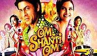 Bazen bir yaşam süresi yeterli değildir:Om Shanti Om