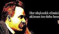 Nietzsche 171 Yaşında!  Hayat Hakkında Söylediği 15 Alıntı ile anıyoruz..
