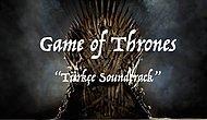 Game Of Thrones Alternatif Türkçe Soundtrack'i