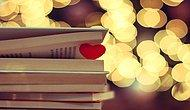 Size 'Keşke Ben de Böyle Âşık Olsam' Dedirtecek Türk ve Dünya Edebiyatından 30 Harika Aşk Romanı
