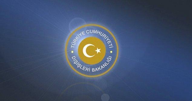 'Türk Dışişleri Bakanlığı yaptığı açıklamanın arkasında'