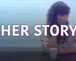 En İyi Hikaye Anlatımı-Her Story