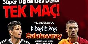 Dev Derbide Dev Bahis Fırsatı: Beşiktaş - Galatasaray Derbisi Tek Maç!