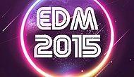 2015'te En Çok Dinlenen EDM Şarkıları