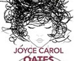 36. Joyce Carol Oates - İlk Aşk