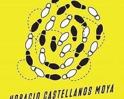 30. Horacio Castellanos Moya - Yılanlarla Dans