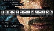 Beyin Yakan Predestination Filminden 12 Replik