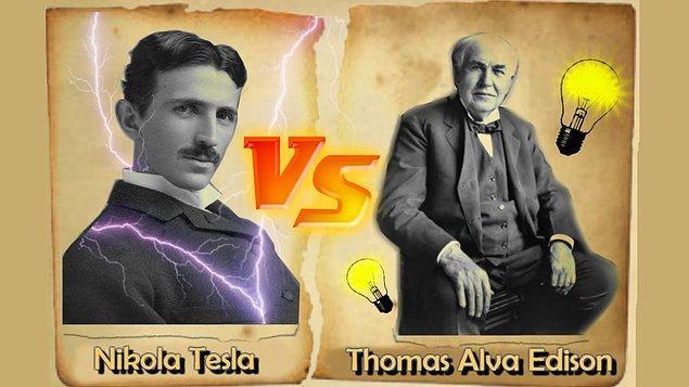 5. Tesla, önemli icatlarına rağmen parasız kaldı. Edison zengin oldu.