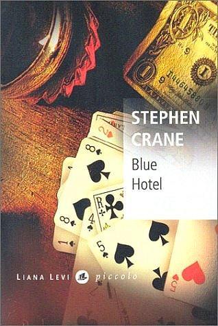 """1) """"Голубой отель"""" - Стивен Крейн"""