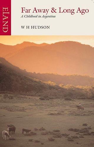 """15) """"Далеко и давно"""" - Генри Хадсон"""