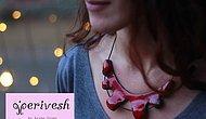 Tarz yaratmak için seramik takılar: Perivesh by AÖ