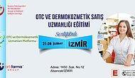 İzmir Otc Ve Dermokozmetik Uzmanlığı Eğitimi