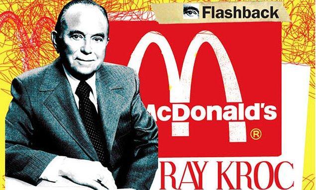 14. Ray Kroc, McDonalds'ı kurumsal bir deve dönüştürdüğünde 52 yaşındaydı.