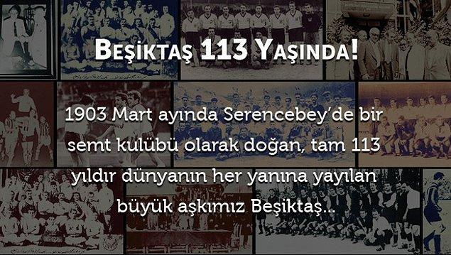 Beşiktaş 113 yaşında