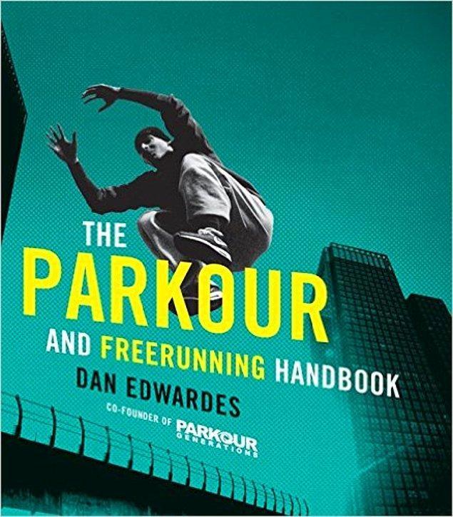11. A'dan Z'ye Parkur koşuculuğu kitabı.