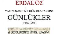 """Can Yayınları Kurucusu Erdal Öz'ün """"Günlükler""""i Yayımlandı"""