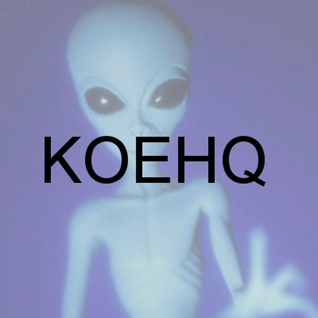 KOEHQ!