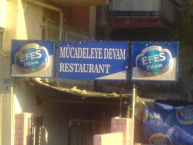 16. Mücadeleye Devam Restaurant