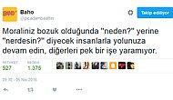 'Komik mi diyelim', 'doğrular acıdır' mı?:Baho'dan 12 efsanevi tweet