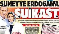 Akşam 'Sümeyye Erdoğan'a Suikast' Haberi Nedeniyle Mahkum