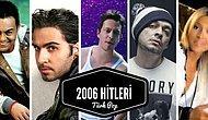 10 Yıl Geçtiğine İnanmak Zor: 2006 Yılında Çok Popüler Olan 26 Türkçe Şarkı