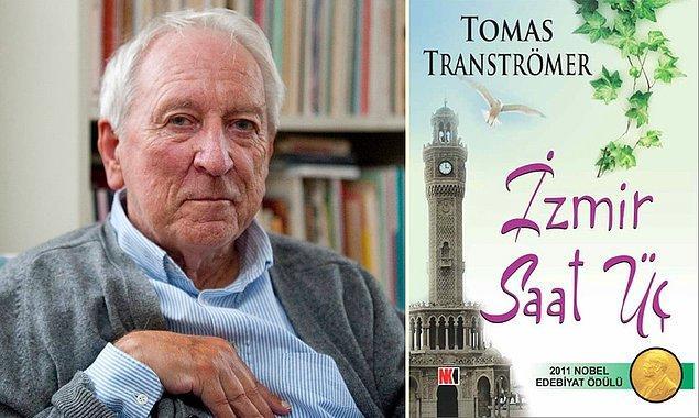 """17. Nobel ödüllü İsveçli şair Tomas Tranströmer'in """"İzmir Saat Üç"""" adlı bir kitabı vardır. İzmir'e geldiğinde çok etkilendiği için yazmış."""