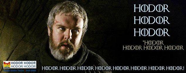 11. Hodor da kuvvetini mesir macunundan alıyor. HODOR!