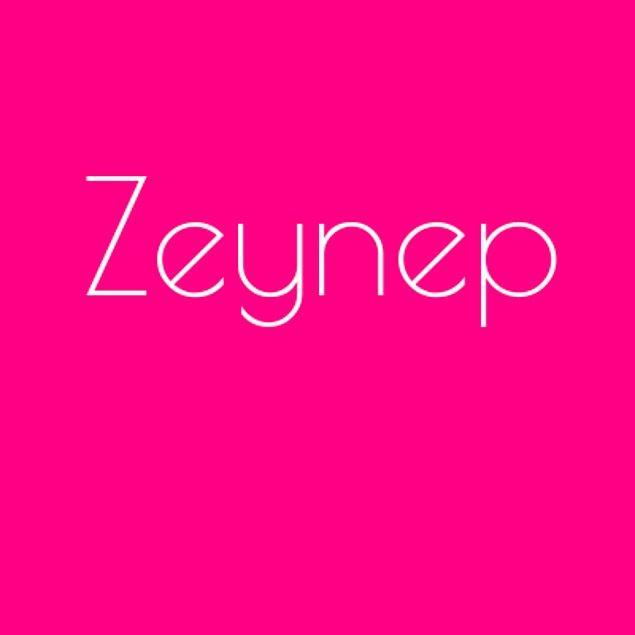 Zeynep!