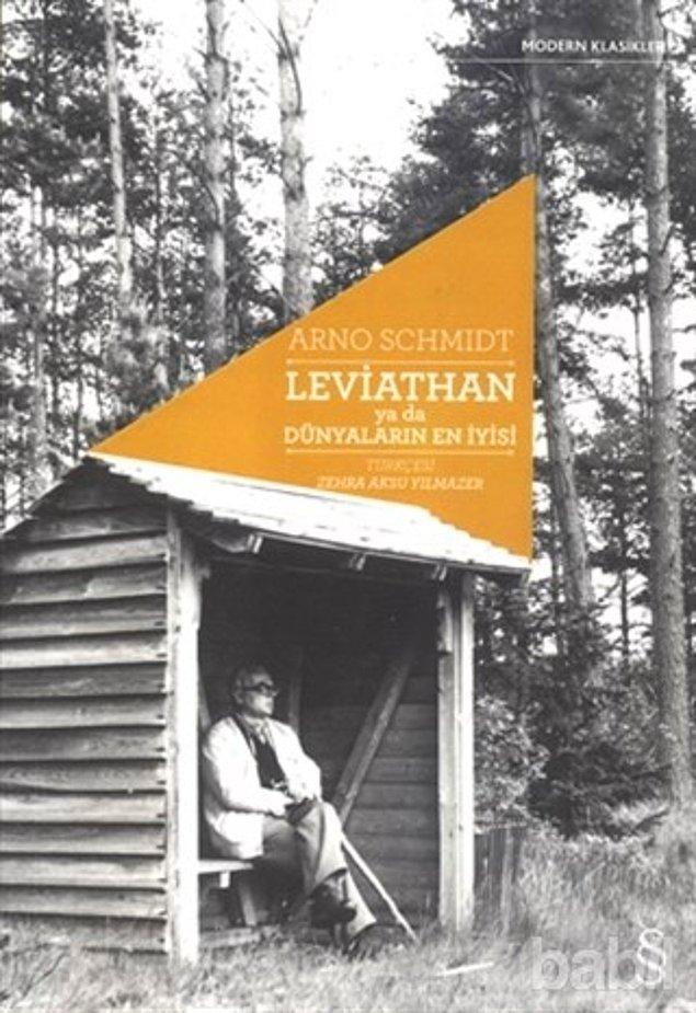 5. Leviathan ya da Dünyaların En İyisi - Arno Schmidt