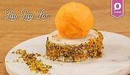 Lor Peynirin En Tatlı Hali: Lay Lay Lor