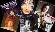 Daha İyisi Yapılamadı: Tüm Zamanların Efsane Olmuş 15 Türk Pop Müziği Albümü