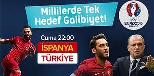 Euro 2016'da Ayağa Kalkışımızı Kazanca Çevirme Zamanı: İspanya Türkiye