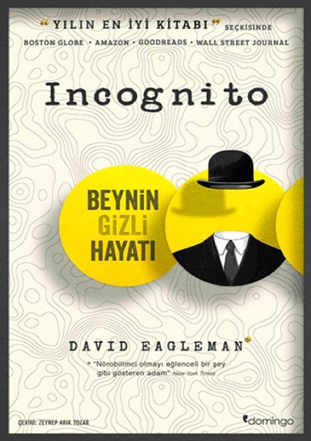 9. Incognito - Beynin Gizli Hayatı