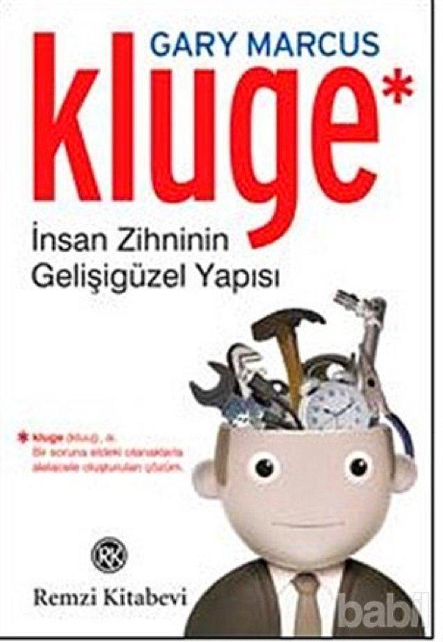 19. Kluge - İnsan Zihninin Gelişigüzel Yapısı