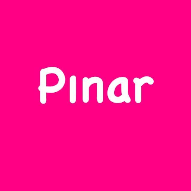 Pınar!