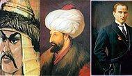 Bu Türk Tarihi Testinin Son Sorusunu Sadece %3'ünüz Görebilecek!