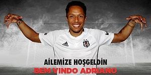 Beşiktaş Adriano ile Üç Yıllık Sözleşme İmzaladı