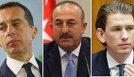 Türkiye ve Avusturya'dan Karşılıklı Sert Açıklamalar