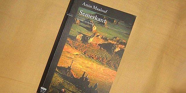"""7. """"Semerkant"""", (1988) Amin Maalouf"""