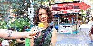 Sokak Röportajları: Sevgili Bulduğunuzda İlk Ne Yaparsınız?