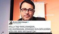 Atilla Taş'ın FETÖ Soruşturması Kapsamında Gözaltına Alınması Sosyal Medyada Ses Getirdi!