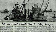 İstanbul'un Balık Bolluğu Yaşadığı Yıllara Ait 15 Çok Nostaljik Fotoğraf